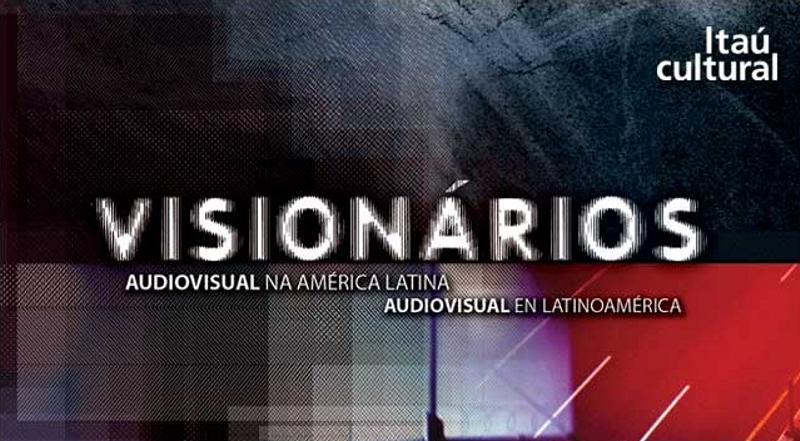 Visionarios audiovisual en Latinoamérica