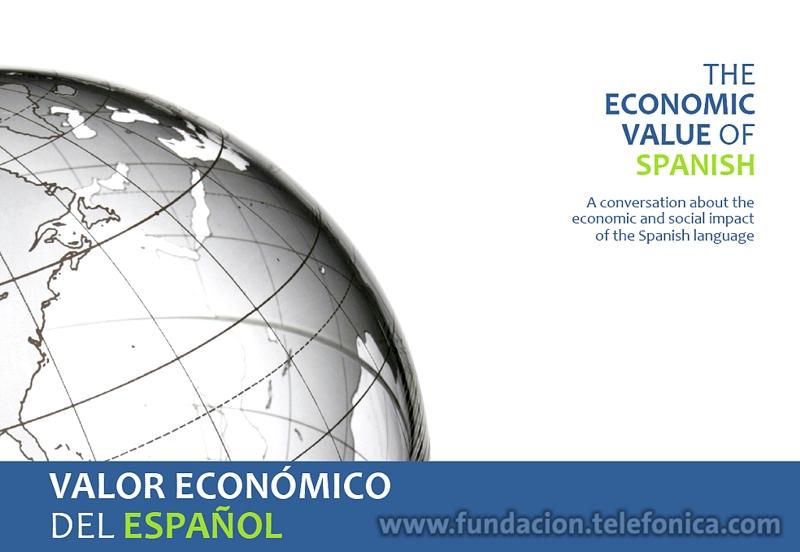 """La Fundación Telefónica, en colaboración con el Instituto Cervantes de Nueva York y el Banco Interamericano de Desarrollo, organiza una Jornada de conferencias para presentar el estudio """"Valor Económico del Español."""""""