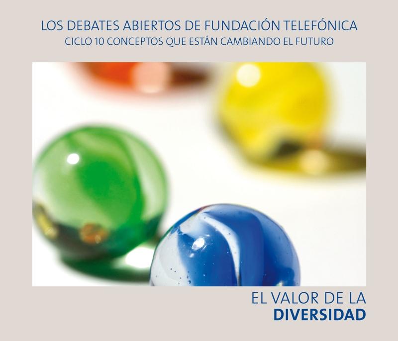 """El Valor de la Diversidad. Conferencia de Fons Tromperaans en la quinta jornada del Ciclo de Debates Abiertos de Fundación Telefónica. """"Diez conceptos que están cambiando el futuro."""