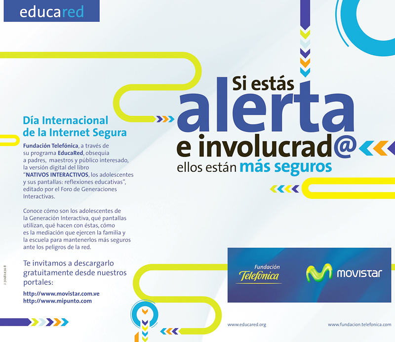 Fundación Telefónica promueve el uso responsable y seguro de las Nuevas Tecnologías.