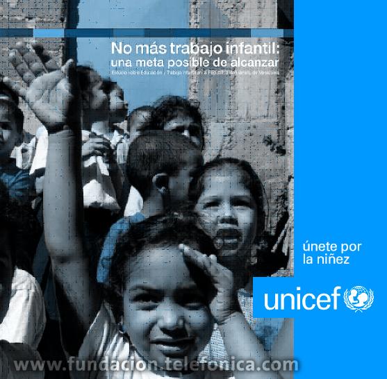"""UNICEF presentará el 2 de marzo la investigación """"No más trabajo infantil: una meta posible de alcanzar"""", que dará  a conocer las últimas cifras sobre el tema de trabajo infantil en Venezuela."""