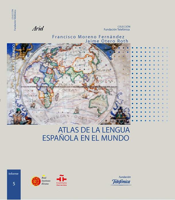 """Portada del """"Atlas de la lengua española en el mundo"""", editado por Fundación Telefónica."""