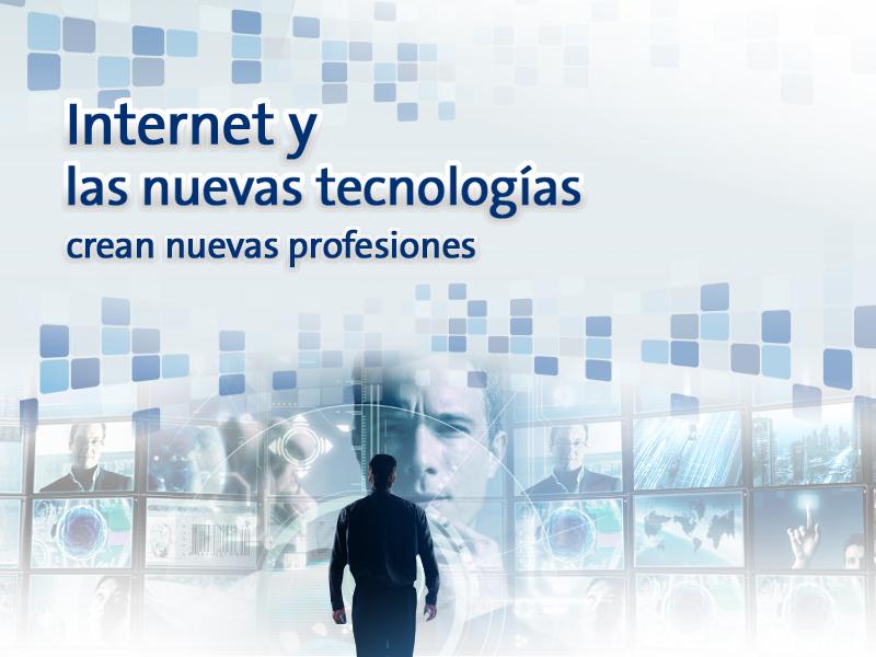 """Ciclo """"Internet y las nuevas tecnologías crean nuevas profesiones"""""""