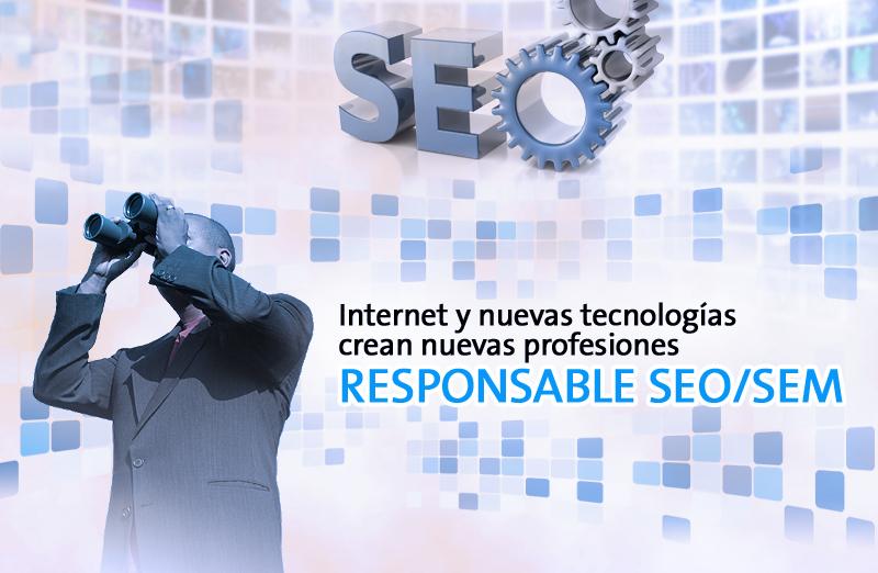 """Responsable SEO/SEM. Ciclo """"Internet y las nuevas tecnologías crean nuevas profesiones"""""""