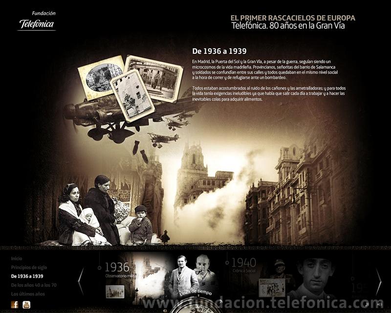 """Fundación Telefónica presenta en Internet el espacio dedicado al edificio de la Gran Vía madrileña (http://granvia.fundacion.telefonica.com). Sección """"De 1936 a 1939""""."""