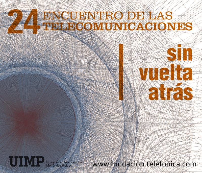 Apúntate al XXIV encuentro de las telecomunicaciones
