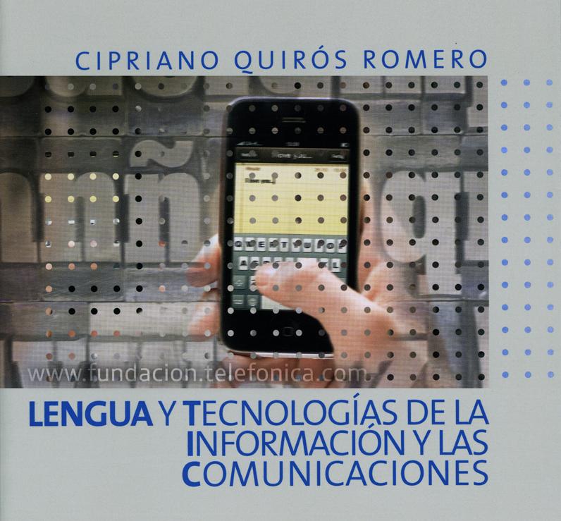 """Presentación del libro """"Lengua y Tecnologías de la Información y las Comunicaciones""""."""