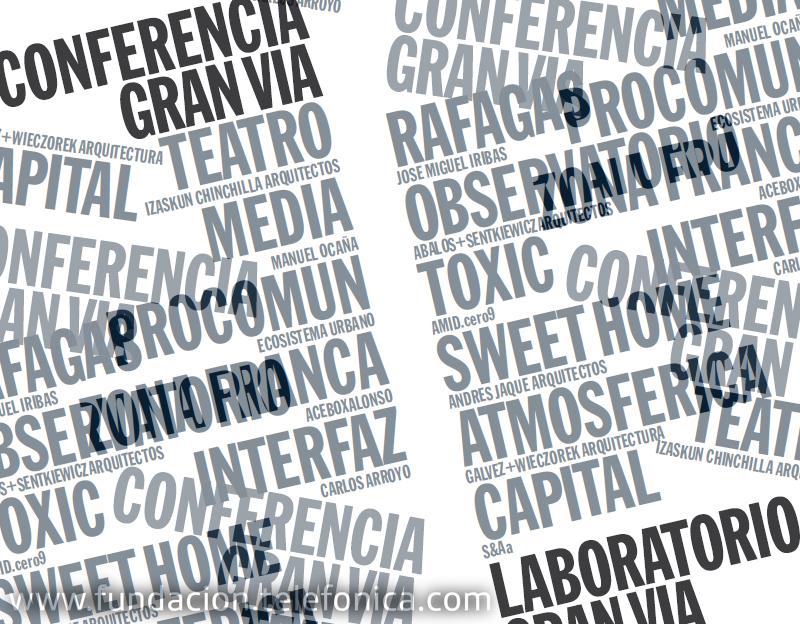 Fundación Telefónica se complace en invitarle a la conferencia coloquio de la exposición Laboratorio Gran Vía, que tendrá lugar la tarde del sábado 2 de octubre de 2010 en el auditorio del edificio de Telefónica.