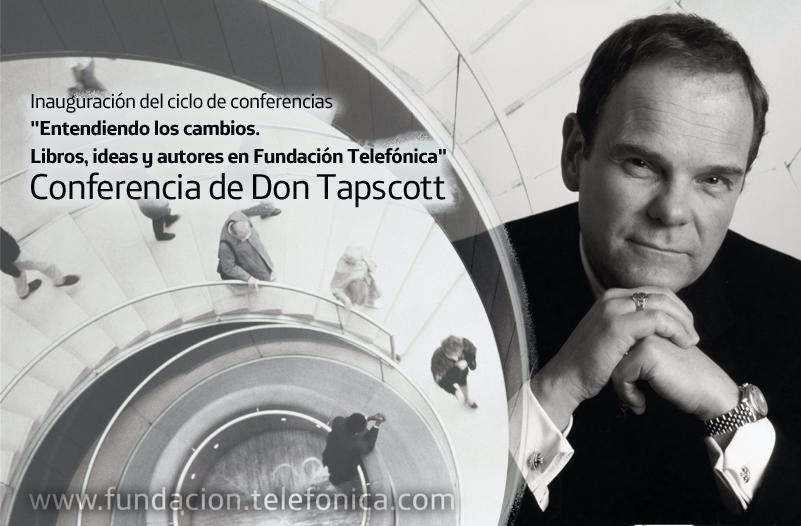 """Don Tapscott. Autor de """"Wikinomics"""" y acuñador del término """"economía digital""""."""