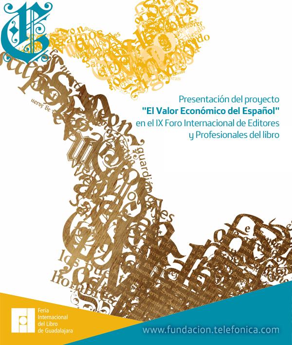 """Presentación del proyecto """"El Valor Económico del Español"""" en el IX Foro Internacional de Editores y Profesionales del libro."""