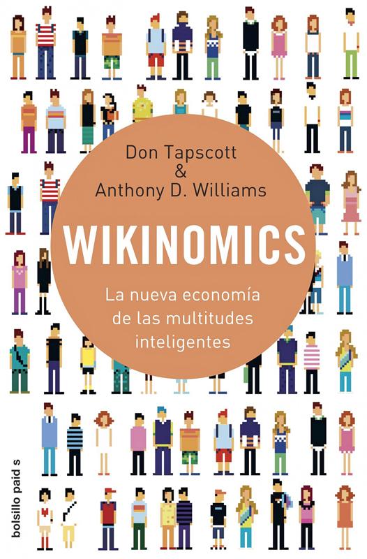 Portada del libro WIKINOMICS. La nueva economía de las multitudes inteligentes.