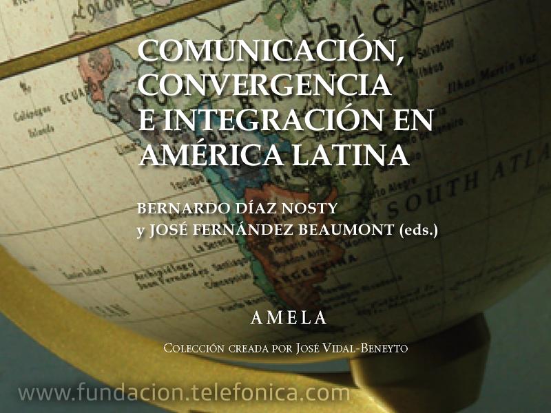 """Presentación del libro """"Comunicación, convergencia e integración en América Latina""""."""
