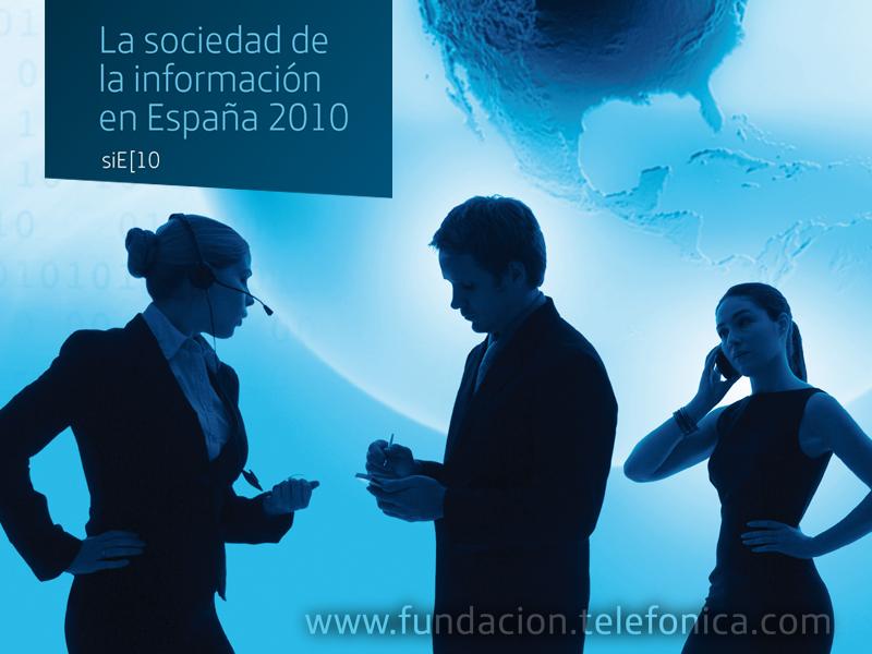Presentación Informe de la Sociedad de la Información en España 2010