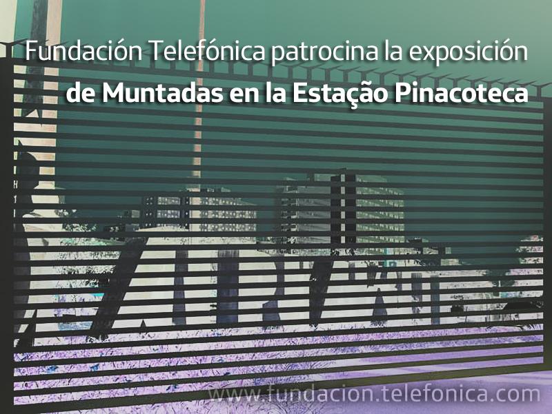 Fundación Telefónica patrocina la exposición de Muntadas en la Estação Pinacoteca.