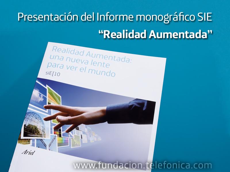 """Presentación del Informe monográfico SIE """"Realidad aumentada""""."""