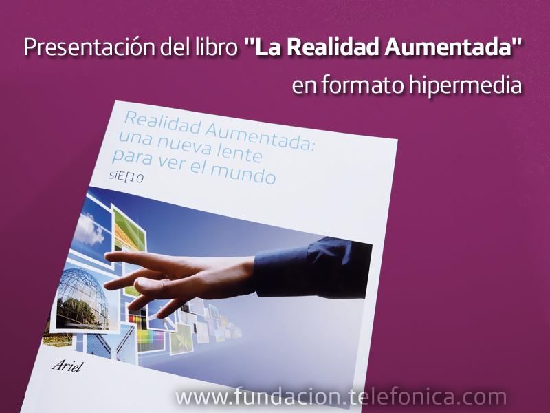"""Presentación del libro """"La realidad aumentada"""" en formato hipermedia"""