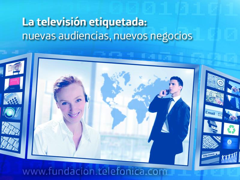 """Presentación del libro """"La televisión etiquetada: nuevas audiencias, nuevos negocios"""", perteneciente a la colección Ariel-Fundación Telefónica"""