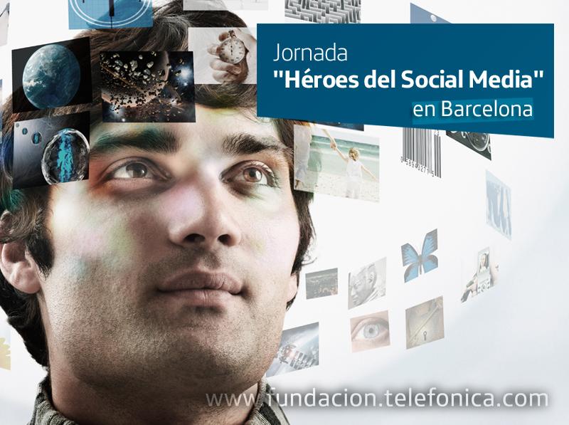 """Jornada """"Héroes del Social Media"""" en Barcelona."""