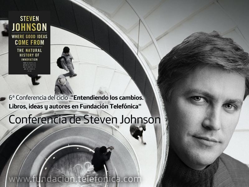 """Conferencia de  Steven Johnson: """"De dónde vienen las buenas ideas"""""""