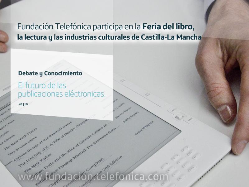 Fundación Telefónica participa en la Feria del libro, la lectura y las industrias culturales de Castilla-La Mancha.