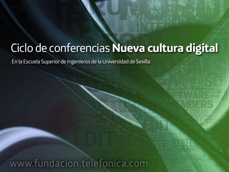Conferencia conjunta de Juan Freire, Roberto Carreras y Dolors Reig en la Escuela Superior de Ingenieros de la Universidad de Sevilla en el marco del ciclo Nueva cultura digital
