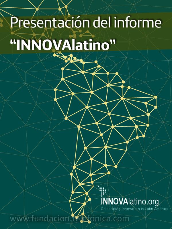 """Presentación del informe """"INNOVAlatino"""""""