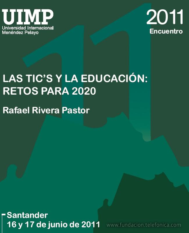 """Jornadas en la UIMP: """"Las TIC y la educación: retos para 2020""""."""