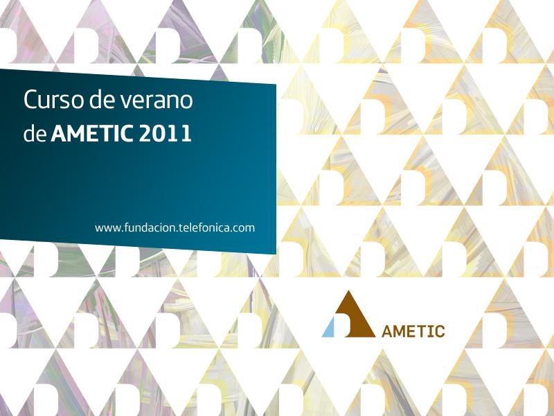 Curso de verano de AMETIC 2011