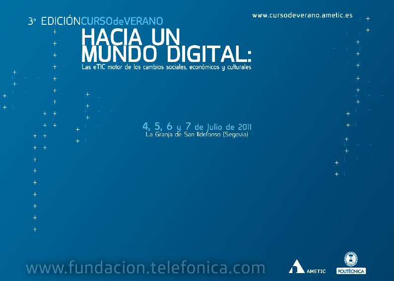 """""""Hacia un mundo digital: las eTIC motor de los cambios sociales, económicos y culturales"""""""