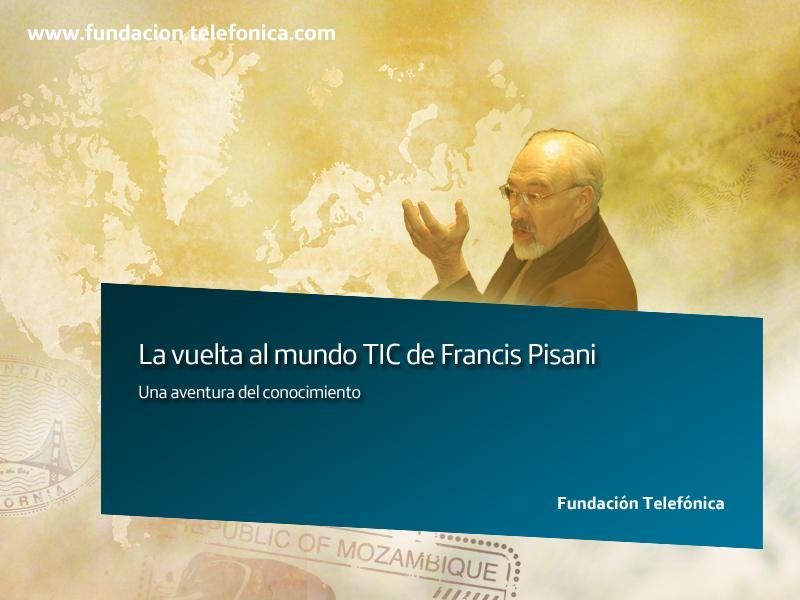 """Francis Pisani está a punto de dar """"La vuelta al mundo de las TIC. Winch5"""""""