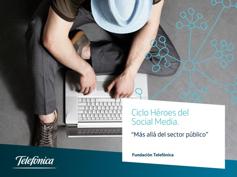 """Fundación Telefónica, en colaboración con AERCO, te invitan a la segunda jornada del ciclo """"Héroes del Social Media"""""""