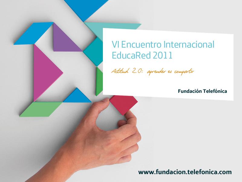 El VI Encuentro Internacional EducaRed 2011 prepara motores.