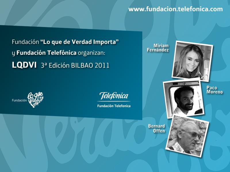 """Primer congreso """"Lo que de Verdad Importa"""" y Fundación Telefónica."""