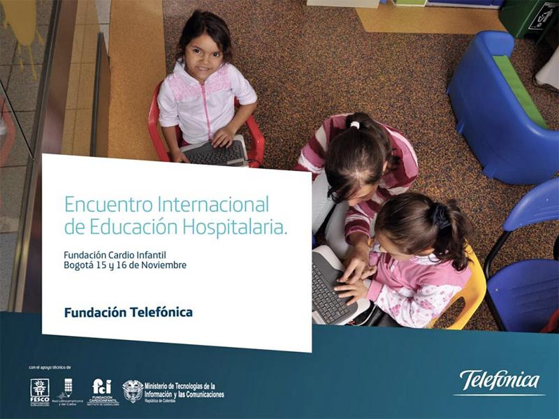 Fundación Telefónica organiza en Colombia el Encuentro Internacional de Educación Hospitalaria