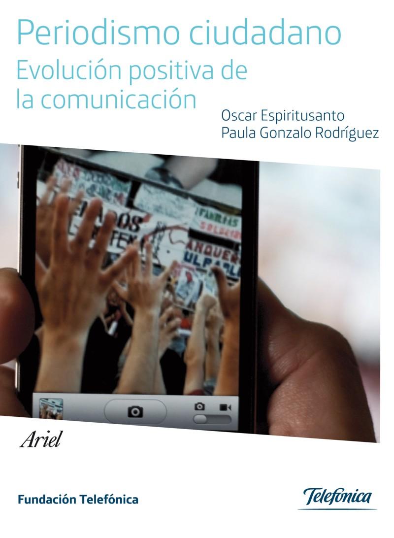 """Fundación Telefónica presenta el estudio """"Periodismo ciudadano. Evolución positiva de la comunicación"""""""