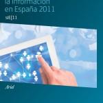Presentación del informe de la Sociedad de la Información en España 2011