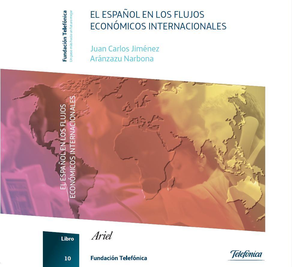 """Presentación del libro """"El español en los flujos económicos internacionales"""""""