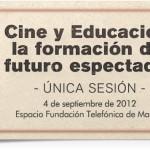 Cine y educación en el Espacio Fundación Telefónica.