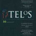 El número 50 de Telos (julio-septiembre de 1997) fue un volumen especial, diferente a todos los que lo precedieron y lo siguieron. No tuvo Cuaderno de Color y su diseño fue completamente novedoso con el objetivo de celebrar los 50 números de la revista y marcar un cambio de época. A partir del número 51, Fundación Telefónica tomó el testigo a Fundesco y se hizo responsable de la edición y publicación de Telos.