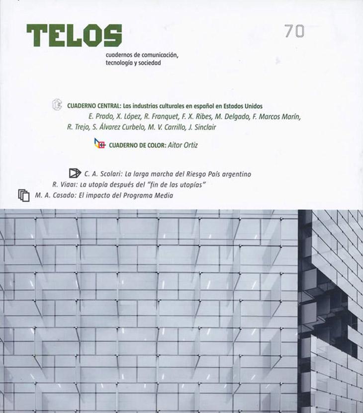Fundación Telefónica inició la investigación sobre el Valor Económico del español en 2006 y el primer trimestre de 2007 dedicó el Cuaderno Central de Telos 70 a las industrias culturales que estaban floreciendo en Estados Unidos, el segundo país con mayor número de hispanohablantes. Este número de Telos también es especial porque su Cuaderno de Color documenta con las fotografías de Aitor Ortiz el recién inaugurado Distrito C de Telefónica, dedicado a las comunicaciones en Madrid.