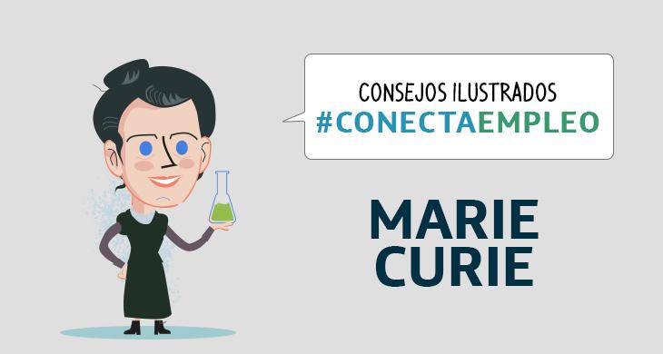 Consejos Ilustrados: Marie Curie