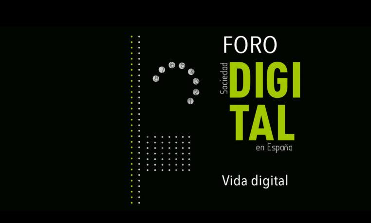 #ForoSociedadDigital 2020: Vida digital