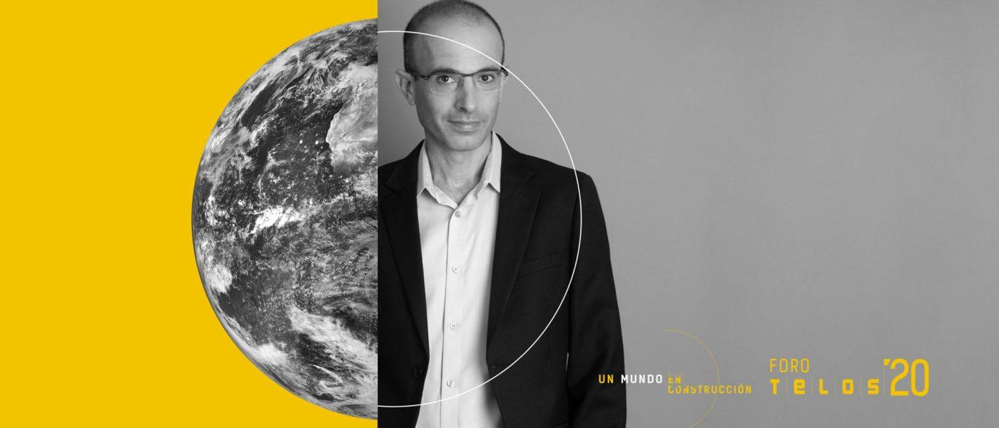 #ForoTelos2020: Yuval Noah Harari