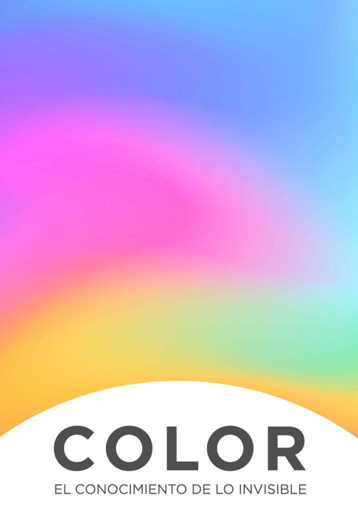 'Color. El conocimiento de lo invisible'