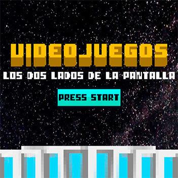 'Videojuegos. Los dos lados de la pantalla', en Sinaloa (México)
