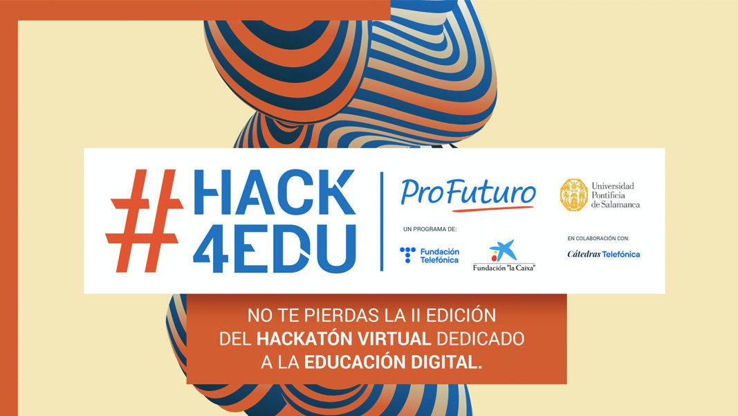 ¡Llega la II edición de #hack4edu!